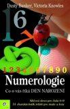 Numerologie - co o vás říká den narození - Dusty Bunker, Victoria Knowles