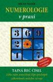 Numerologie v praxi - tajná řeč čísel - Milan Walek