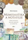Numismatika a notafilie - Miloš Kudweis