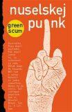 Nuselskej punk - Green Scum