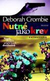 Nutné jako krev - Deborah Crombie