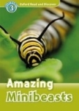Oxford Read and Discover Level 3: Amazing Minibeasts + Audio CD Pack - Hazel Geatches