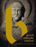 Otevři zahradu rajskou – Benediktini v srdci Evropy 800-1300 - Vít Vlnas,  Petr Sommer, ...