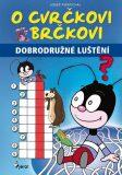 O cvrčkovi Brčkovi - Josef Pospíchal