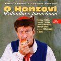 O Honzovi - Tomáš Vondrovic, ...