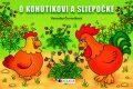 O kohútikovi a sliepočke - Veronika Čtvrtečková