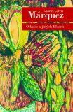 O lásce a jiných běsech - Gabriel García Márquez