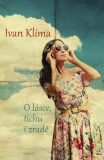 O lásce, tichu i zradě - Ivan Klíma