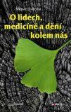 O lidech, medicíně a dění kolem nás - Štěpán Svačina