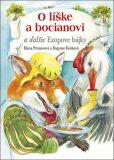 O líške a bocianovi a ďalšie Ezopove bájky - Hana Primusová