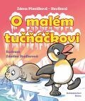 O malém tučňáčkovi a jiné pohádky - Pšeničková Zdenka