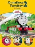 Tomáš a jeho přátelé - O mašince Tomášovi 2 - Christopher Awdry, ...