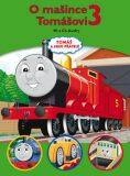 Tomáš a jeho přátelé - O mašince Tomášovi 3 - Christopher Awdry, ...