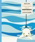 O neposlušném ledním medvídkovi - Pavla Hanáčková
