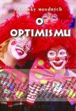 Myšlenky moudrých o optimismu - Malíkovi Jan a Edita