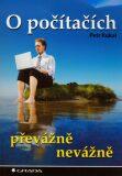 O počítačích převážně nevážně - Petr Kukal