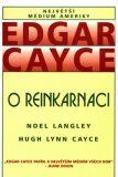Edgar Cayce o reinkarnaci - Edgar Cayce