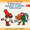 O Rumcajsovi, Cipískovi a vodníku Volšovečkovi - Václav Čtvrtek