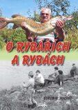 O rybářích a rybách - Bohumír Machát