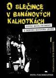O slečince v banánových kalhotkách - Petr Fischmeister