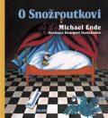 O Snožroutkovi - Michael Ende, ...