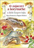 O zajacovi a korytnačke a ďalšie Ezopove bájky - Hana Primusová