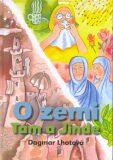 O zemi Tam a Jinde - Dagmar Lhotová