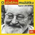 O žlutém mužátku - Jan Werich