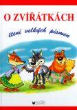 O zvířátkách - Antonín Šplíchal, ...