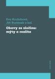 Obavy ze zločinu: mýty a realita - Jiří Buriánek, ...