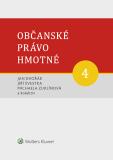 Občanské právo hmotné 4 - Díl čtvrtý: Dědické právo - autorů kolektiv