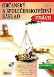 Občanský a společenskovědní základ Právo - Cvičebnice - Řešení - Jaroslav Zlámal