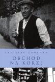 Obchod na Korze - Ladislav Grosman