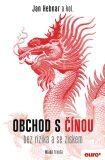 Obchod s Čínou bez rizika a se ziskem - Jan Hebnar