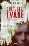 Obeť bez tváre - Stefan Ahnhem