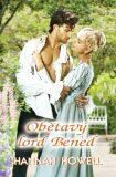 Obětavý lord Bened - Hannah Howell