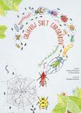 Objavuj svet chrobákov - Cristina Peraboniová, ...