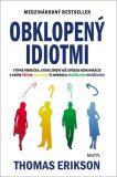 Obklopený idiotmi - Thomas Erikson
