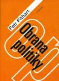 Obrana politiky - Petr Pithart