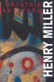 Obratník Kozoroha - Henry Miller