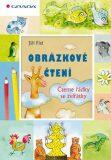 Obrázkové čtení - Čteme řádky se zvířátk - Jiří Fixl