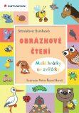 Obrázkové čtení - Malé hrátky se zvířátky - Stanislava Bumbová, ...