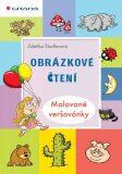 Obrázkové čtení - Malované veršovánky - Zdeňka Študlarová