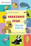 Obrázkové čtení - Slavnost krále lva - Stanislava Bumbová