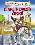 Obrázkové čtení – Staré pověsti české - Antonín Šplíchal, ...