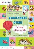 Obrázkové čtení - Ve škole od jara do léta - Radana Lipusová, ...