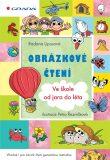 Obrázkové čtení Ve škole od jara do léta - Radana Lipusová