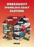 Obrázkový španělsko-český slovník - FRAUS