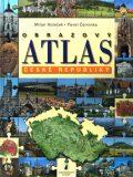 Obrazový atlas České republiky - Milan Holeček, ...