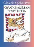 Obrazy z novějších českých dějin pro 5. ročník ZŠ - František Čapka